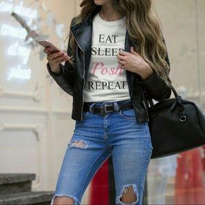 """Tops - *Women's """"Eat, Sleep, Posh, Repeat"""" White T-shirt"""